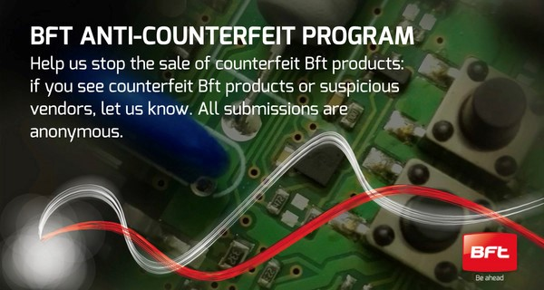 Counterfeit Bft products? Report them to us!